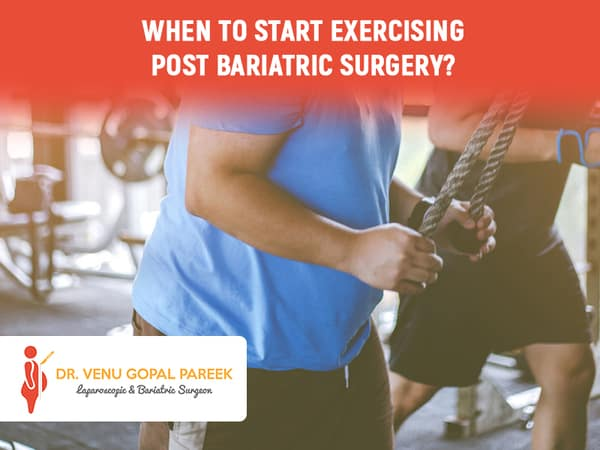 Consult Dr Venugopal Pareek for Exercises Guide After Weight Loss Surgery, One of the Best Bariatric surgeon in Hyderabad