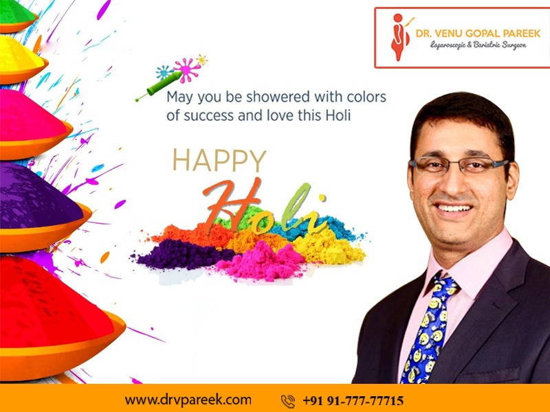 Happy Holi wishes by Dr. Venugopal Pareek, One of the best Bariatric and Laparoscopic surgery doctors in Hyderabad